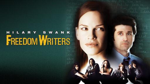 Freedom Writers.